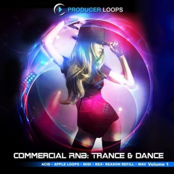 Сэмплы Producer Loops Commercial RnB Trance and Dance Vol.1