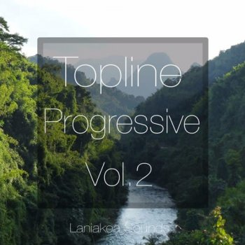 Сэмплы Laniakea Sounds Topline Progressive Vol 2