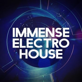 Сэмплы Immense Sounds Immense Electro House
