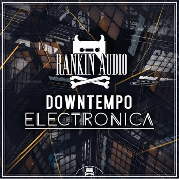 Сэмплы Rankin Audio Downtempo Electronica Maschine Kits