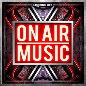 Сэмплы Singomakers On Air Music