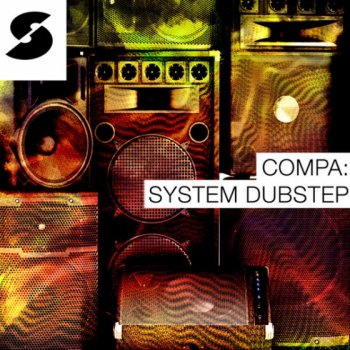 Сэмплы Samplephonics - Compa System Dubstep