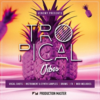 Сэмплы Production Master Tropical Vibes