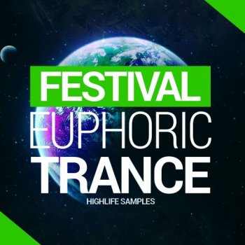 Сэмплы HighLife Samples Festival Euphric Trance