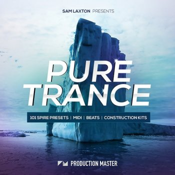 Сэмплы Production Master Sam Laxton Pure Trance