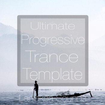 Проект Laniakea Sounds Ultimate Progressive Trance For FL Studio