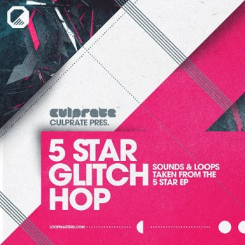 Сэмплы Loopmasters Culprate - 5 Star Glitch Hop