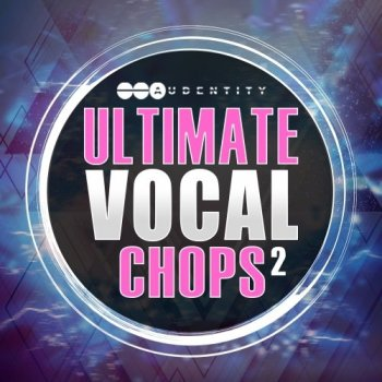 Сэмплы Audentity Ultimate Vocal Chops 2