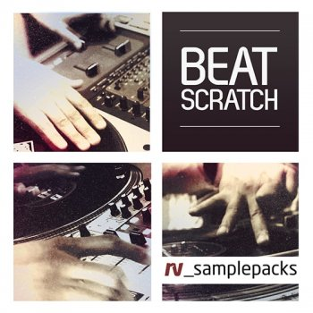 Сэмплы RV sample Packs Beat Scratch