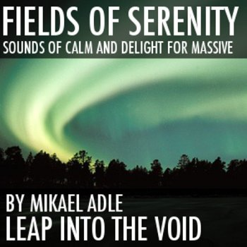 Пресеты Leap Into The Void Fields Of Serenity for Massive