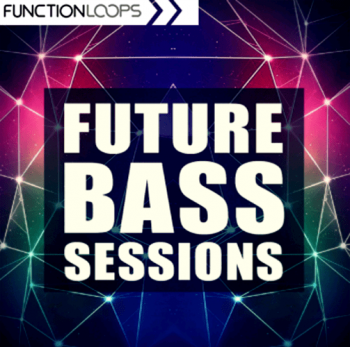 Сэмплы Function Loops Future Bass Sessions