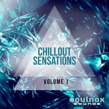 Сэмплы Equinox Sounds Chillout Sensations Vol 1