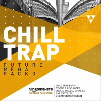 Сэмплы Singomakers Future Chill Trap Mega Pack Vol 3