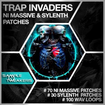 Пресеты Sample Tweakers Trap Invaders For Massive and Sylenth1