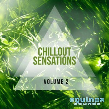 Сэмплы Equinox Sounds Chillout Sensations Vol 2