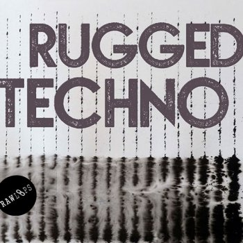 Сэмплы Raw Loops Rugged Techno