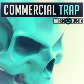 Сэмплы DABRO Music Commercial TRAP