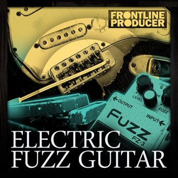 Сэмплы Frontline Producer Electric Fuzz Guitar