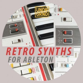 Сэмплы UNDRGRND Sounds Retro Synths (Ableton Live)