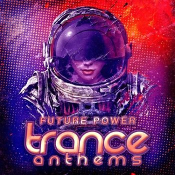Сэмплы Trance Euphoria Future Power Trance Anthems