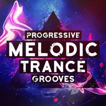 Сэмплы Trance Euphoria Progressive Melodic Trance Grooves