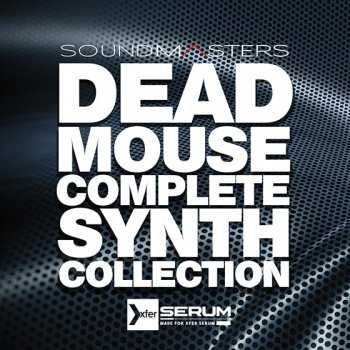 Пресеты Sound Masters Deadmouse Complete Synth Collection For Serum