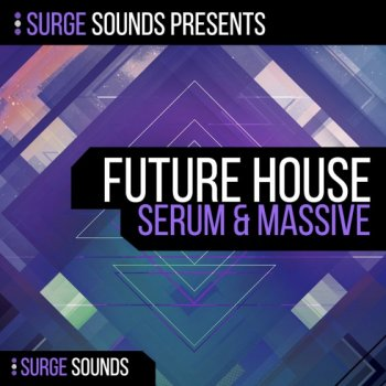 Пресеты Surge Sounds Future House For Massive и Serum