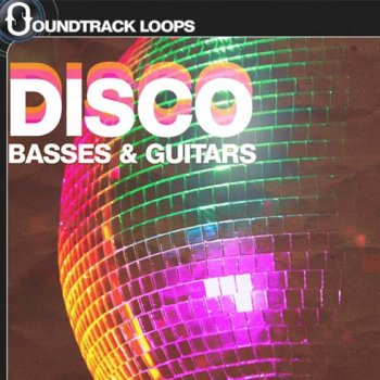 Сэмплы Soundtrack Loops - Disco Basses and Guitars
