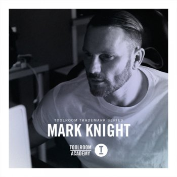 Сэмплы Toolroom Trademark Series Mark Knight