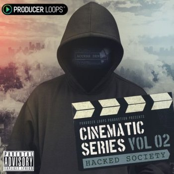 Сэмплы Producer Loops Cinematic Series Vol 2: Hacked Society