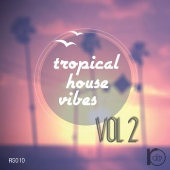 Сэмплы Roundel Sounds Tropical House Vibes Vol.2