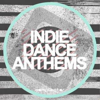 Сэмплы Samplestar Indie Dance Anthems