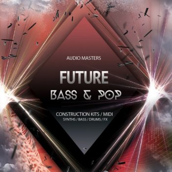 Сэмплы Audio Masters Future Bass And Pop