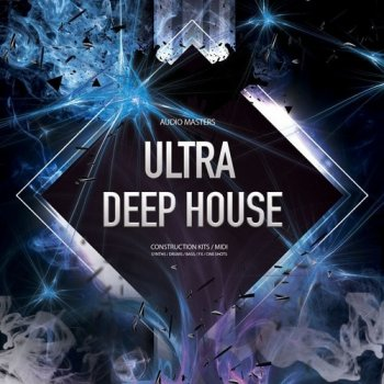 Сэмплы Audio Masters Ultra Deep House