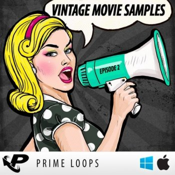 Сэмплы Prime Loops - Vintage Movie Samples: Episode 2