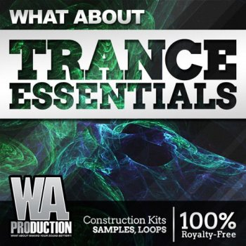 Сэмплы WA Production What About: Trance Essentials