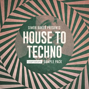Сэмплы Loopmasters - Simon Baker Presents - House To Techno