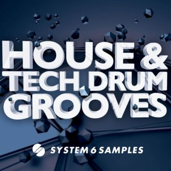 Сэмплы System 6 Samples House and Tech Drum Grooves