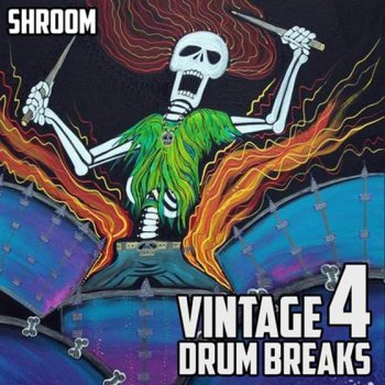 Сэмплы ударных - Shroom Vintage Drum Breaks Vol. 4