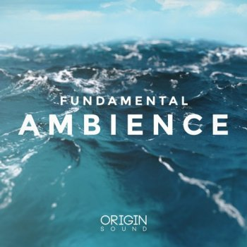 Сэмплы Origin Sound Fundamental Ambience