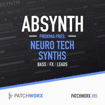 Пресеты Patchworx 85 Proxima Neuro Tech Synths
