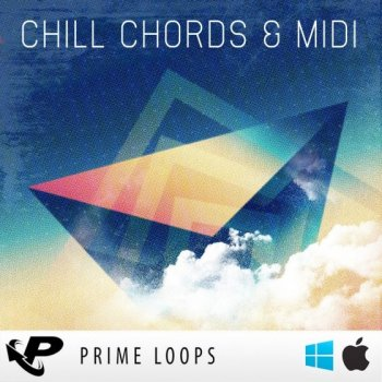 Сэмплы Prime Loops - Chill Chords and MIDI