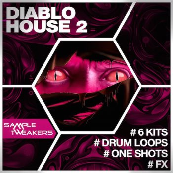 Сэмплы Sample Tweakers Diablo House 2