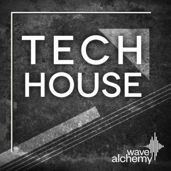 Сэмплы Wave Alchemy Tech House