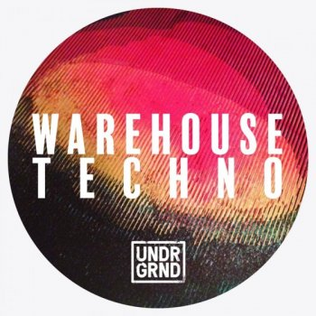 Сэмплы UNDRGRND Sounds Warehouse Techno