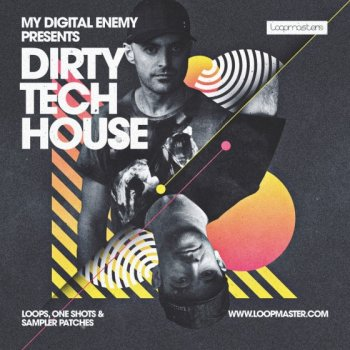 Сэмплы Loopmasters My Digital Enemy - Dirty Tech House