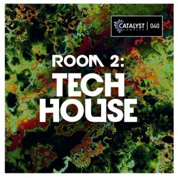 Сэмплы Catalyst Samples Room 2: Tech House