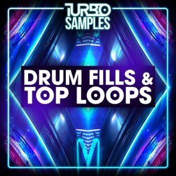 Сэмплы Turbo Samples Drum Fills and Top Loops