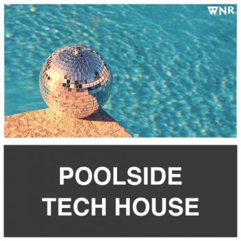 Сэмплы Whitenoise Records Poolside Tech House