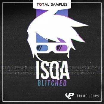 Сэмплы Total Samples - ISQA Glitched